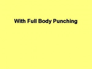 Tai_Chi_Full_Body_Power-WithFullBodyPunching